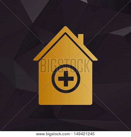 Hospital Sign Illustration. Golden Style On Background With Polygons.