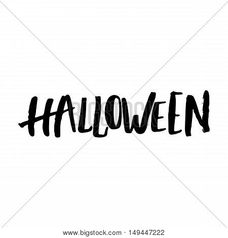 Halloween party hand drawn lettering phrase, isolated on the white. Fun brush ink inscription for photo overlays, typography greeting card or t-shirt print, flyer, poster design