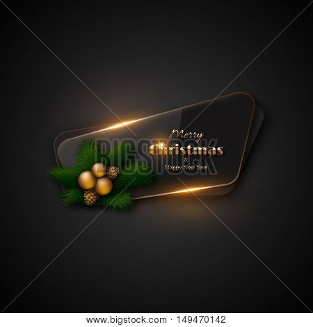Christmas banner with transparent glass and glowing lights. Black background decorative pine branches gold balls pine cones. Merry Christmas and Happy New Year gold text. Vector illustration.