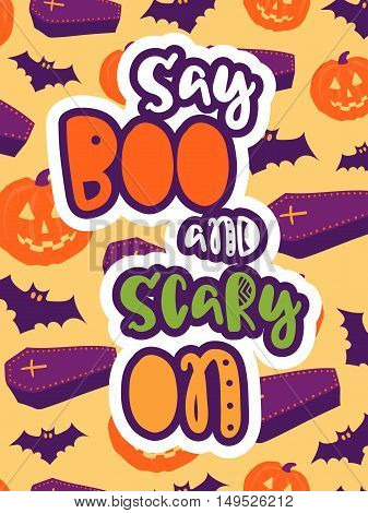 Halloween vector card. Colorful  poster with hand drawn lettering.
