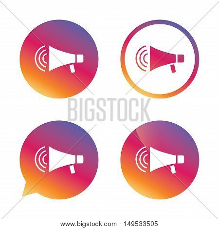 Megaphone sign icon. Loudspeaker strike symbol. Gradient buttons with flat icon. Speech bubble sign. Vector