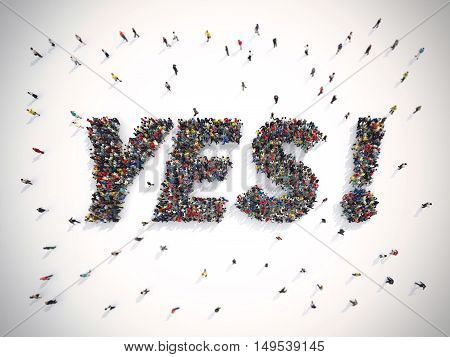 3D Rendering crowd of people united forming the word yes