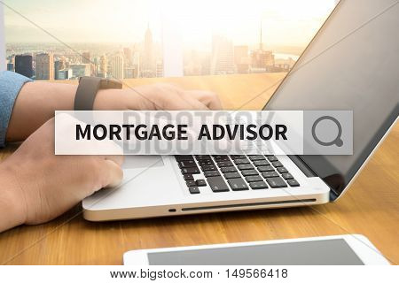 MORTGAGE ADVISOR SEARCH WEBSITE INTERNET SEARCHING  business man hard work