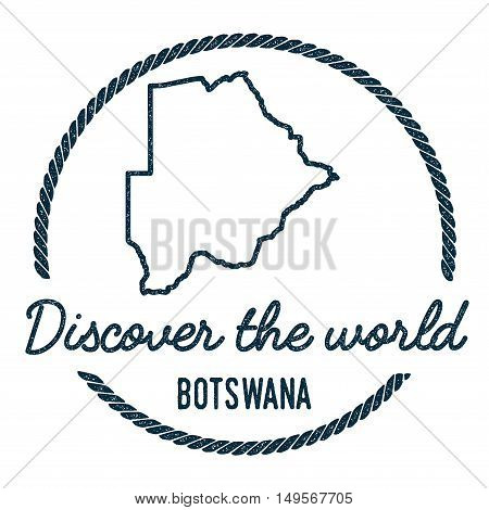 Botswana Map Outline. Vintage Discover The World Rubber Stamp With Botswana Map. Hipster Style Nauti
