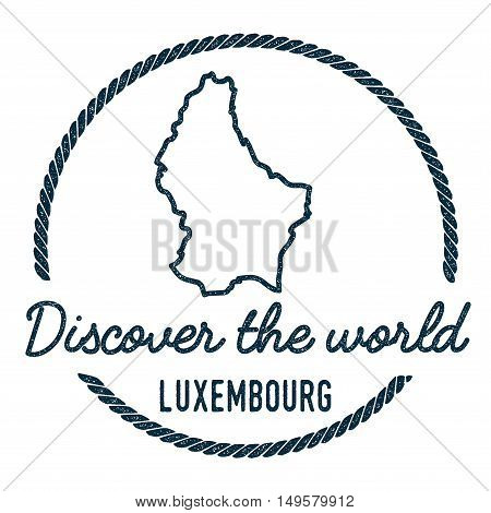 Luxembourg Map Outline. Vintage Discover The World Rubber Stamp With Luxembourg Map. Hipster Style N