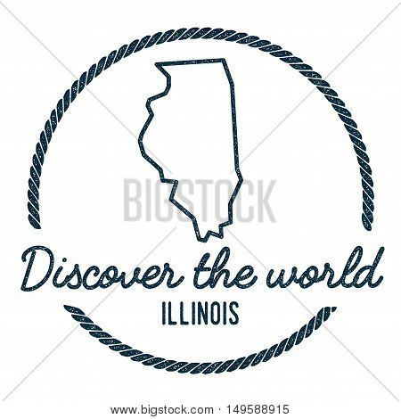 Illinois Map Outline. Vintage Discover The World Rubber Stamp With Illinois Map. Hipster Style Nauti