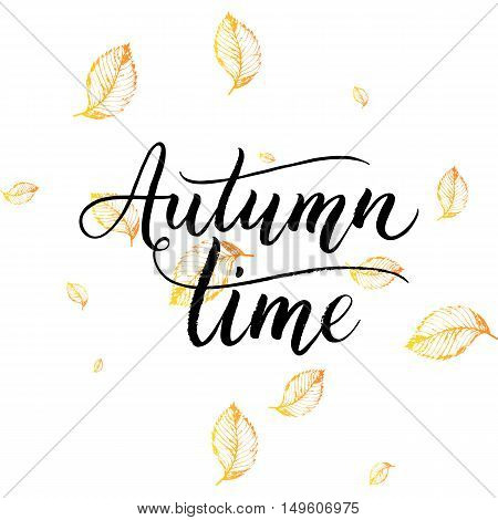 Autumn time text - hand painted lettering with orange leaves, autumnal brush calligraphy on background of yellow leaf, vector for card, poster, print, flyer, banner