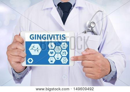 GINGIVITIS Doctor holding digital tablet doctor work hard top view  concept