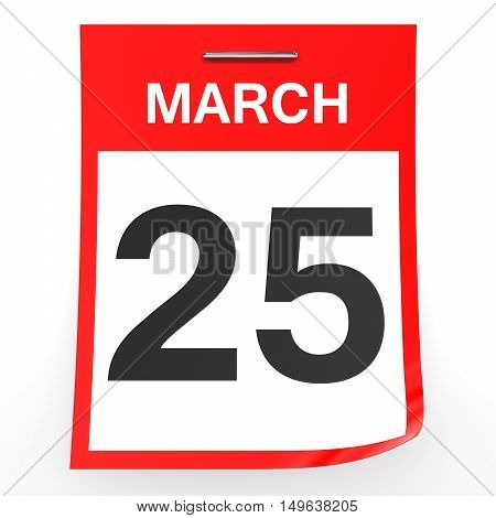 March 25. Calendar On White Background.