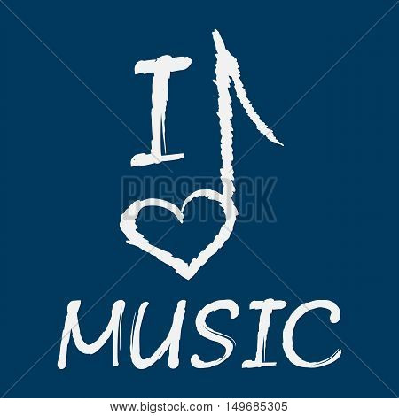 I love music. The text and of the note heart shaped.