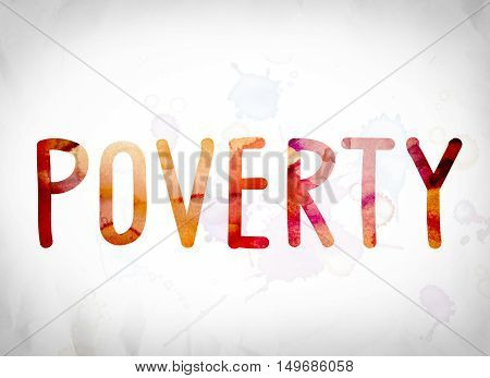 Poverty Concept Watercolor Word Art