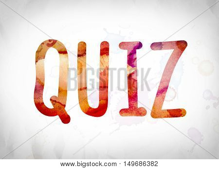 Quiz Concept Watercolor Word Art