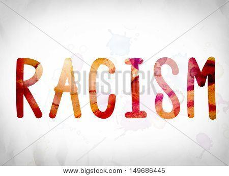 Racism Concept Watercolor Word Art