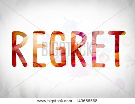 Regret Concept Watercolor Word Art