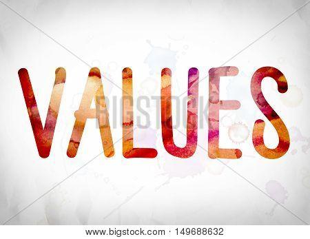 Values Concept Watercolor Word Art