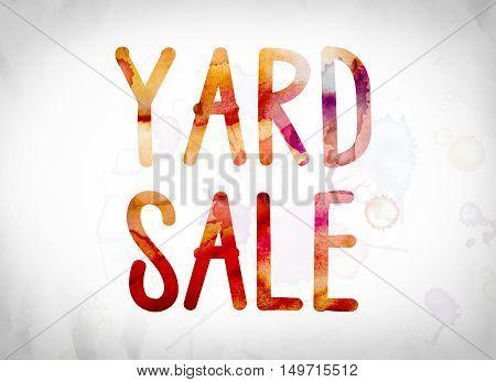 Yard Sale Concept Watercolor Word Art