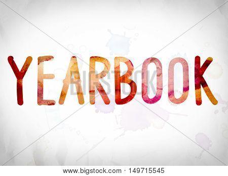 Yearbook Concept Watercolor Word Art
