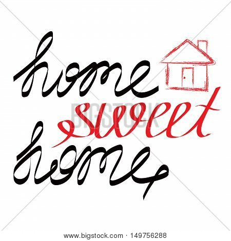 Hand Drawn Lettering Sweet Home With Grunge House