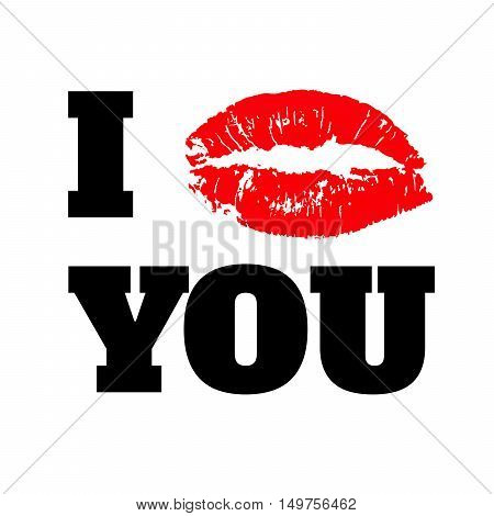 I LOVE YOU text with red lips print  on white background vector illustration