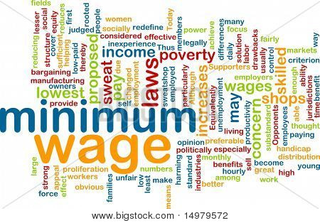 Word cloud concept illustration of minimum wage