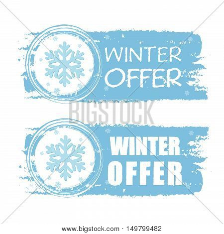 winter offer - text with snowflake sign on blue drawn banners, business seasonal concept, vector
