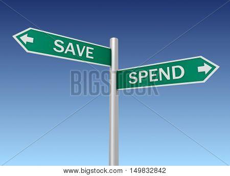 save spend road sign concept  on sky background 3d illustration