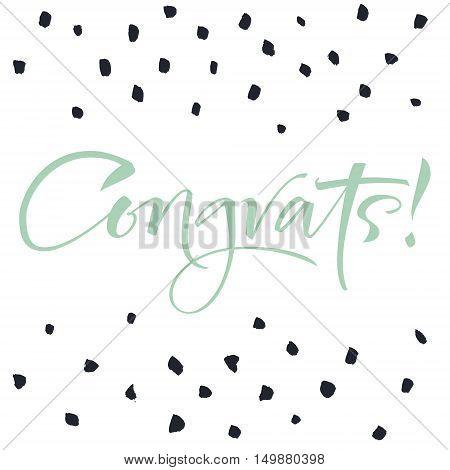 a Modern Calligraphy inscription Congrats. Congratulations banner.
