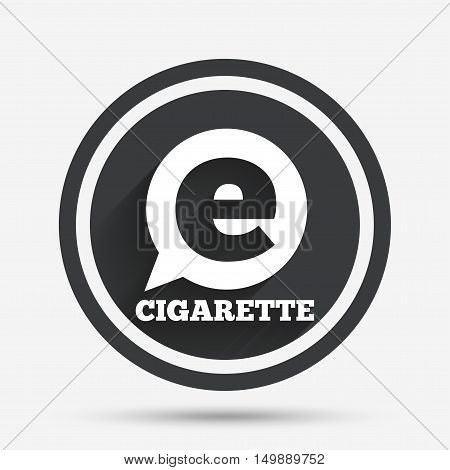 Smoking sign icon. E-Cigarette symbol. Electronic cigarette. Circle flat button with shadow and border. Vector