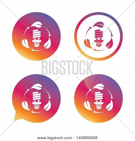 Fluorescent lamp bulb with leaves sign icon. Energy saving. Economy symbol. Gradient buttons with flat icon. Speech bubble sign. Vector