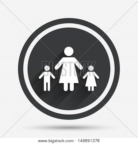 One-parent family with two children sign icon. Mother with son and daughter symbol. Circle flat button with shadow and border. Vector