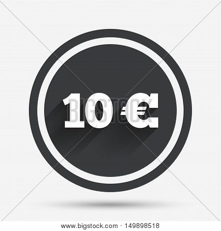 10 Euro sign icon. EUR currency symbol. Money label. Circle flat button with shadow and border. Vector