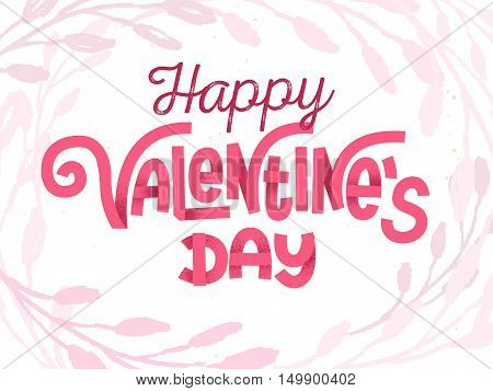 Happy Valentine's Day, Tender Greeting Card With Fun Custom Pink Lettering On White