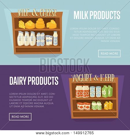 Dairy products horizontal website templates. Supermarket shelves with cheese, kefir, milk, yoghurt and other dairy products, vector illustration. Organic farm food concept. Natural milk products.