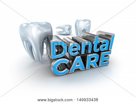 Dental care text and teeth 3d Concept isolated on white