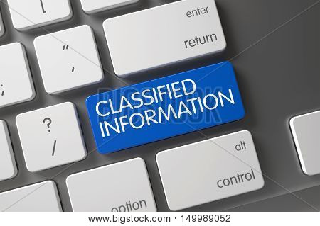 Classified Information Concept: Laptop Keyboard with Classified Information, Selected Focus on Blue Enter Key. 3D Illustration.