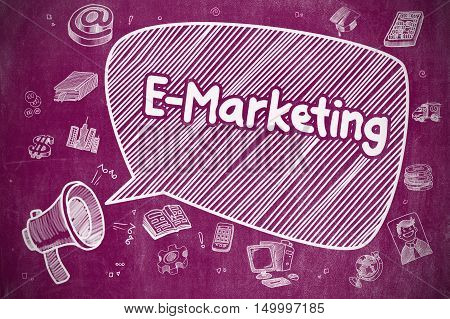 E-Marketing on Speech Bubble. Cartoon Illustration of Yelling Mouthpiece. Advertising Concept. Shrieking Loudspeaker with Wording E-Marketing on Speech Bubble. Cartoon Illustration. Business Concept.