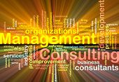 Word cloud concept illustration of management consulting glowing light effect