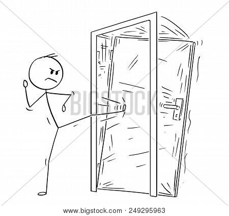 poster of Cartoon Stick Drawing Conceptual Illustration Of Man Or Businessman Kicking The Locked Door. Busines