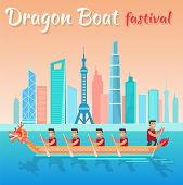 Dragon Boat Festival Promo Poster With Cityscape. Asian Men Sail Boat In Dragon Shape With City On H poster