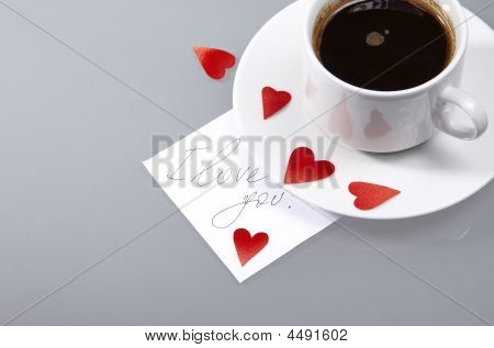 Cup With Hot Coffee, Hearts And A Note