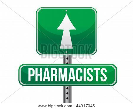Pharmacists Road Sign Illustration Design