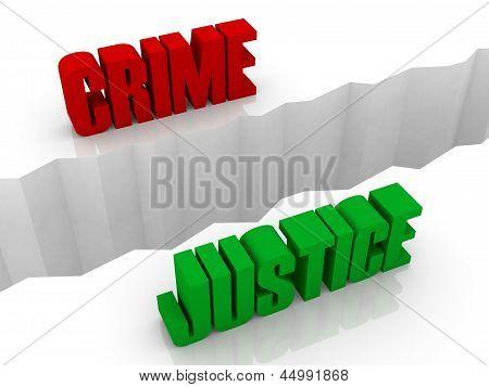Two words CRIME and JUSTICE split on sides separation crack.
