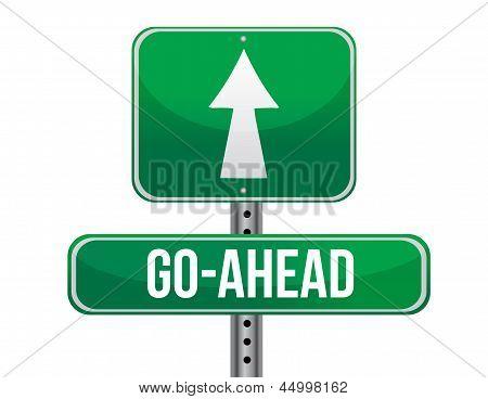 Go Ahead Road Sign Illustration Design
