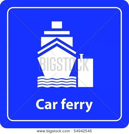 car ferry sign