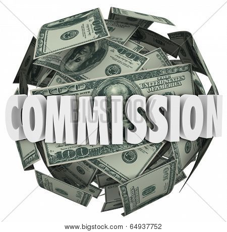 Commission word on a ball of hundred dollar bills earn money sales