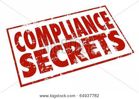 Compliance Secrets word red stamp help, advice tips