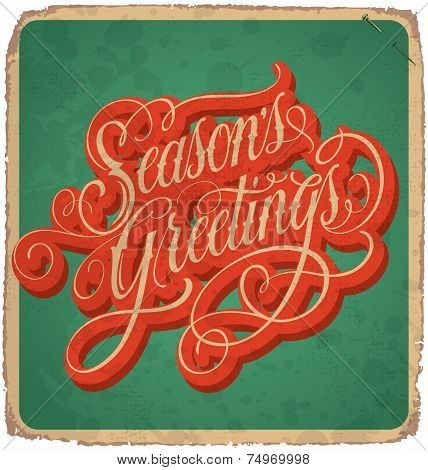SEASONS GREETINGS hand lettering vintage card (vector)