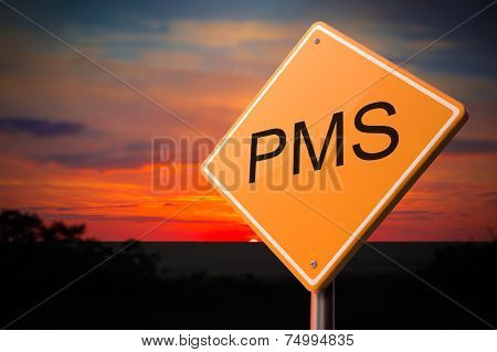 PMS on Warning Road Sign.