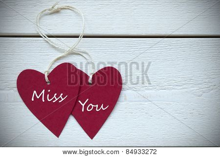 Two Hearts Label With Miss You