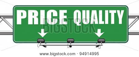 price quality balance best product value and top or premium qualities cheap road promotion sign arrow